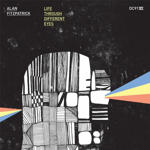 Alan Fitzpatrick &#8211; Life Through Different Eyes